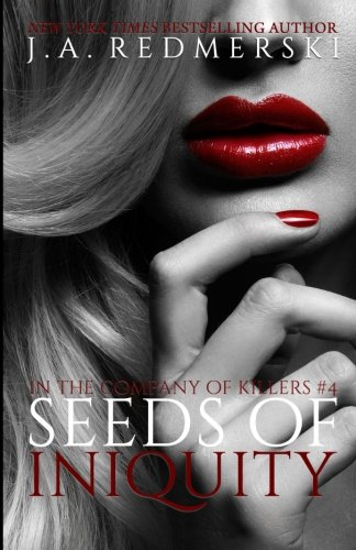 Read Online Seeds of Iniquity (In the Company of Killers) (Volume 4) ebook