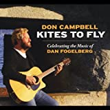 Kites to Fly: Celebrating Music of Dan Fogelberg