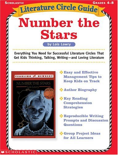 Literature Circle Guide: Number the Stars: Everything You Need For Successful Literature Circles That Get Kids Thinking, Talking, Writing—and Loving Literature (Literature Circle (Literature Circle Guide)