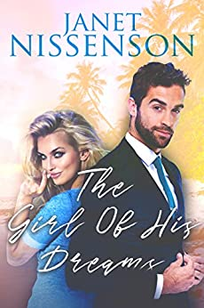 The Girl of His Dreams (Bachelor Book 1) by [Nissenson, Janet]