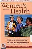 Women's Health: Alternative Medicine Definitive Guides (2 Volume Set)