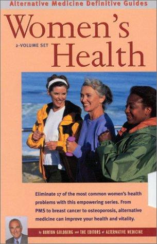 Download Women's Health: Alternative Medicine Definitive Guides (2 Volume Set) PDF