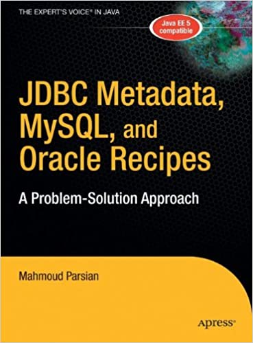 JDBC Metadata, MySQL, and Oracle Recipes: A Problem-Solution Approach 1st Edition price comparison at Flipkart, Amazon, Crossword, Uread, Bookadda, Landmark, Homeshop18