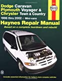 Dodge Caravan/Plymouth Voyager/Chrysler Town & Country 96-02 (Haynes Repair Manuals)