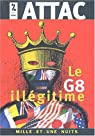 Le G8 illégitime par Attac
