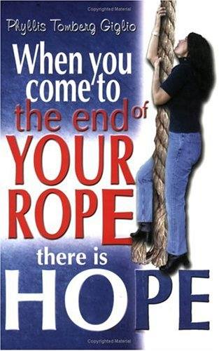 Rope Come (When You Come to the End of Your Rope There Is Hope)