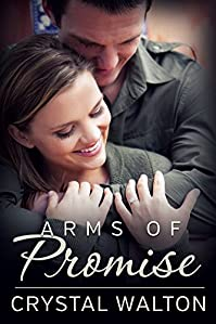Arms Of Promise by Crystal Walton ebook deal