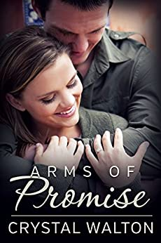 Arms of Promise by [Walton, Crystal]