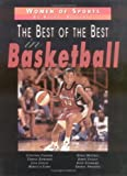 The Best of the Best in Basketball, Rachel Rutledge, 076131301X