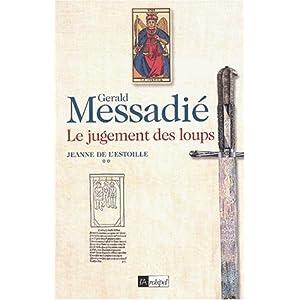 Le jugement des loups par Messadié, Gerald
