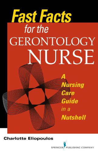 Fast Facts for the Gerontology Nurse: A Nursing Care Guide in a Nutshell Pdf