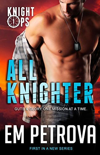 All Knighter (Knight Ops Book - Ropes Rowdy