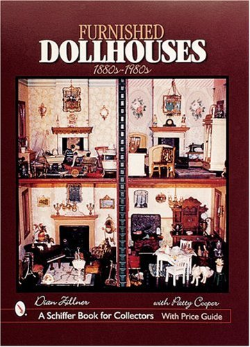 (Furnished Dollhouses, 1880s-1980s (Schiffer Military)