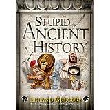 Stupid Ancient History (Stupid History)