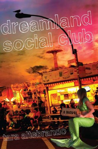 """Dreamland Social Club"" av Tara Altebrando"