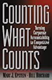 Counting What Counts, Marc J. Epstein and Bill Birchard, 0738201065