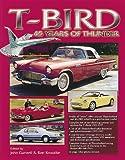 T-Bird 45 Years of Thunder, , 0873415817