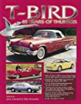 T-Bird: 45 Years of Thunder (2nd Ed)
