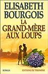 La grand-mère aux loups par Bourgois