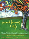 Jewish Family and Life, Yosef I. Abramowitz and Susan Silverman, 0307440869