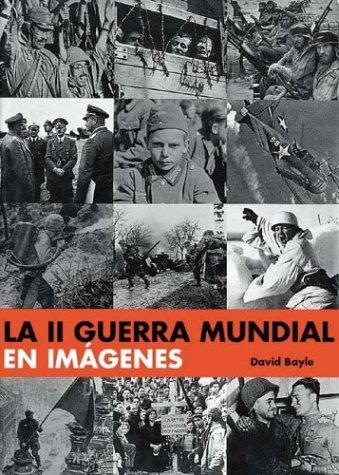 La II Guerra Mundial en imágenes (Grandes obras series) by Brand: Edimat Libros