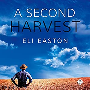 Audiobook Review: A Second Harvest by Eli Easton (Author) & Will Tulin (Narrator)
