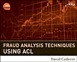 Fraud Analysis Techniques using ACL + WS