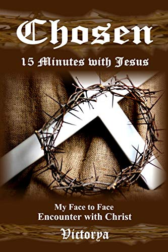 Fifteen Minutes With Christ