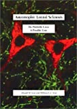 Amyotrophic Lateral Sclerosis, Donald W. Scott and William L. C. Scott, 1553952146