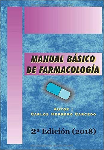 Manual Básico De Farmacología: 2ª Edición Actualizada 2018 por Carlos Herrero Carcedo epub