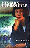 Mission Impossible (Northern Lights Young Novels)