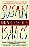 Red, White and Blue, Susan Isaacs, 0061093106
