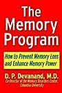 The Memory Program: How to Prevent Memory Loss and Enhance Memory Power