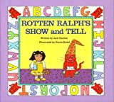Rotten Ralph's Show and Tell, Jack Gantos, 0395443121