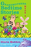 img - for Grandmothers Bedtime Stories: Book 5 book / textbook / text book