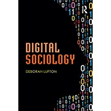 Digital Sociology (English Edition)