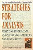 Strategies for Analysis, Katherine White, 1404206531
