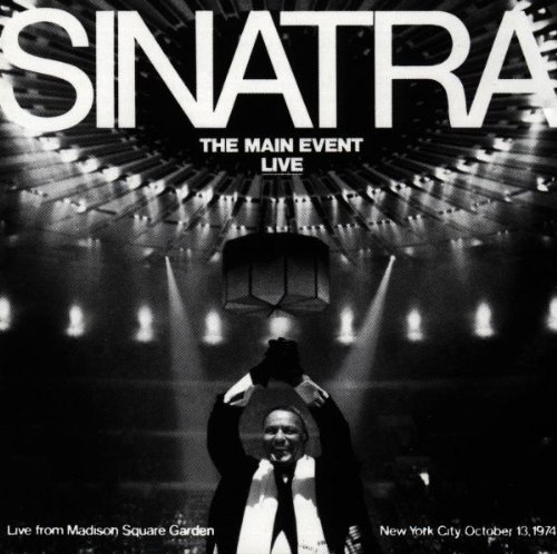 The Main Event: Live from Madison Square Garden by Frank Sinatra -