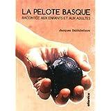 PELOTE BASQUE RACONTEE - 2ème édition