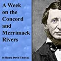 A Week on the Concord and Merrimack Rivers Audiobook by Henry David Thoreau Narrated by Jim Killavey