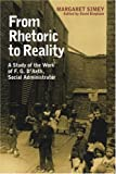 img - for From Rhetoric to Reality: Life and Work of Frederick D'Aeth book / textbook / text book