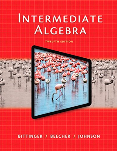 Intermediate Algebra (12th Edition)