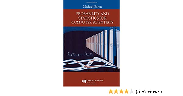 Amazon probability and statistics for computer scientists amazon probability and statistics for computer scientists 9781584886419 michael baron books fandeluxe Choice Image