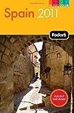 Fodor's Spain 2011, Fodor's Travel Publications, Inc. Staff, 1400004810