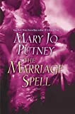 The Marriage Spell, Mary Jo Putney, 0345449185