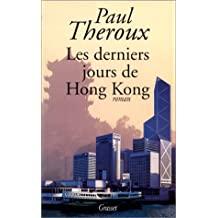 DERNIERS JOURS DE HONG KONG (LES)