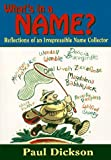 What's in a Name?, Paul Dickson, 0877796130