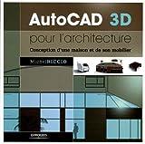 AutoCAD 3D pour l'architecture : Conception d'une maison et de son mobilier