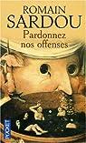 Pardonnez nos offenses par Sardou