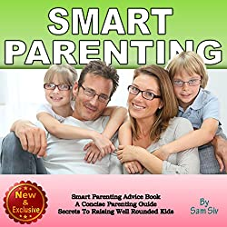 Smart Parenting: A Concise Parenting Guide